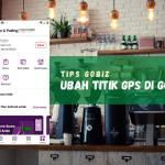 Cara melakukan perubahan alamat dan titik koordinat GPS lokasi restoran Anda di GoFood