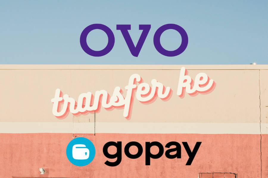 Transfer saldo dari akun OVO ke GoPay