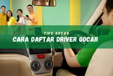 Cara mendaftar jadi driver GoCar