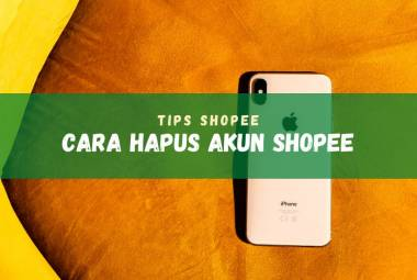 Cara hapus akun di marketplace Shopee