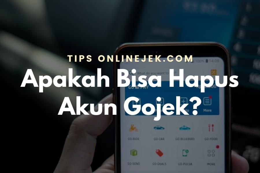 Cara Hapus Akun Gojek Driver Customer Onlinejek