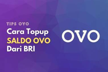Cara melakukan top up atau transfer saldo OVO menggunakan BRI