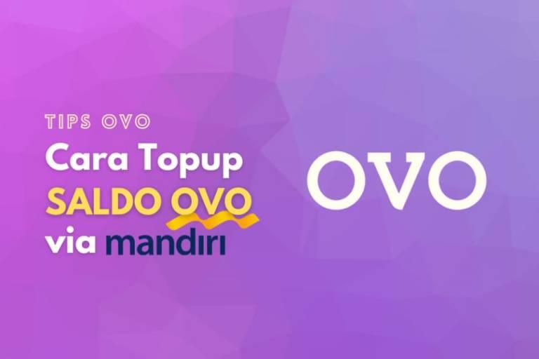 Langkah-langkah melakukan top up saldo OVO melalui Bank Mandiri