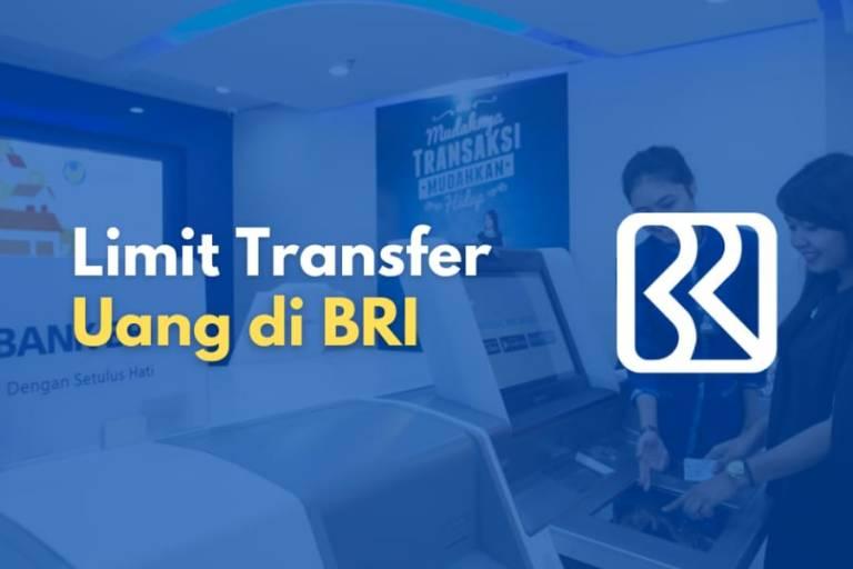 Ketahui berapa limit transfer uang di BRI