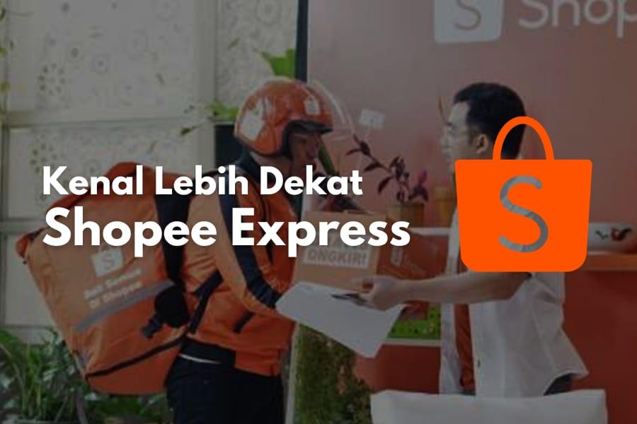 Kenalan yuk dengan layanan kurir Shopee Express