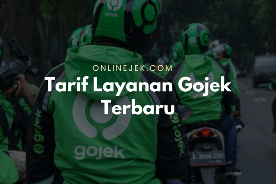 Penasaran berapa tarif layanan Gojek saat ini? Simak dalam ulasan kami berikut.