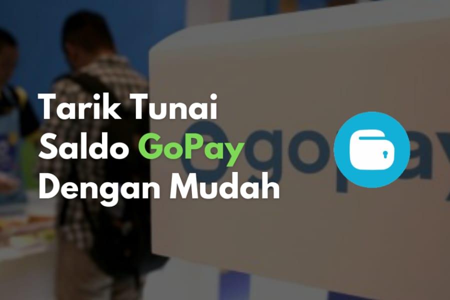 Ternyata untuk tarik tunai GoPay tidak sesulit yang dibayangkan lho.