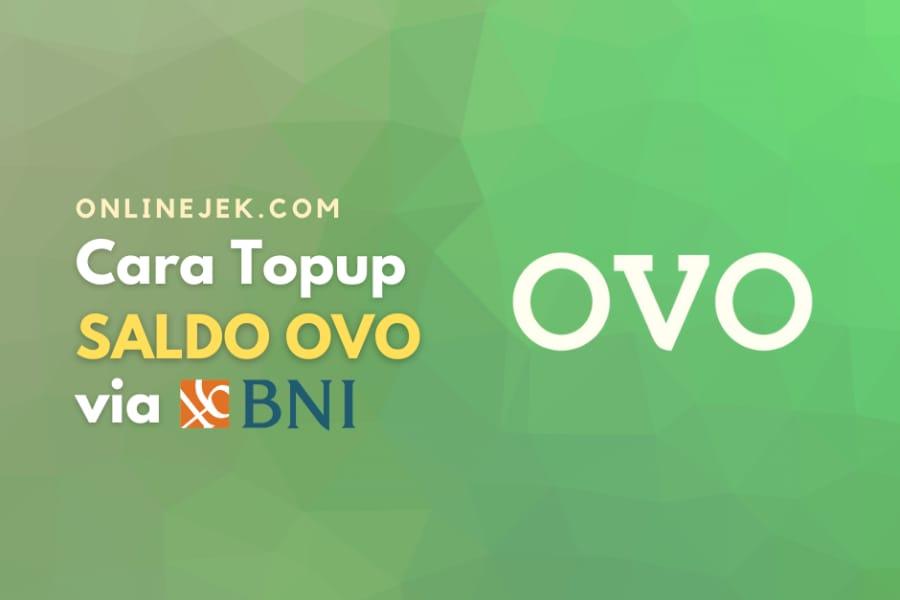 Tips cara melakukan top up saldo OVO bagi nasabah BNI