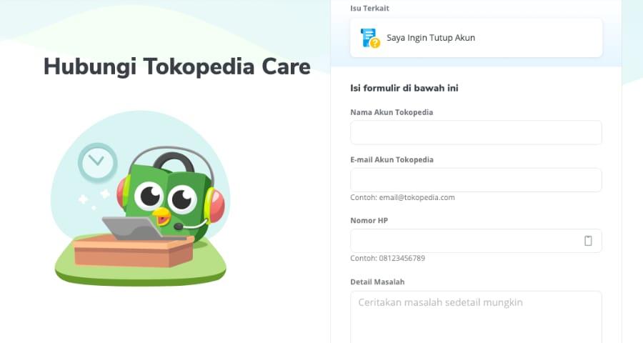 Penutupan akun Tokopedia dapat dilakukan dengan mengiri formulir online