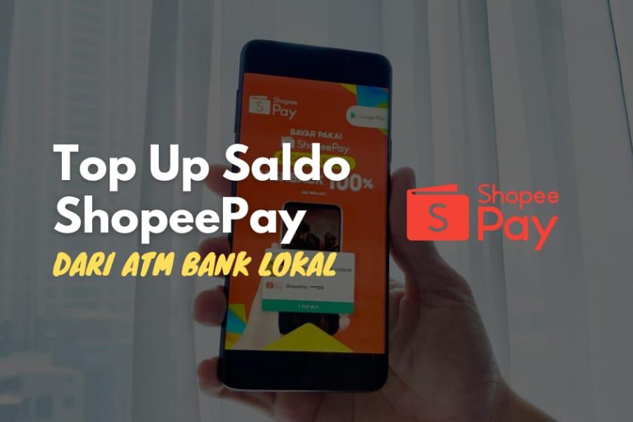 Simak ulasan kami mengenai cara top up ShopeePay dari ATM.